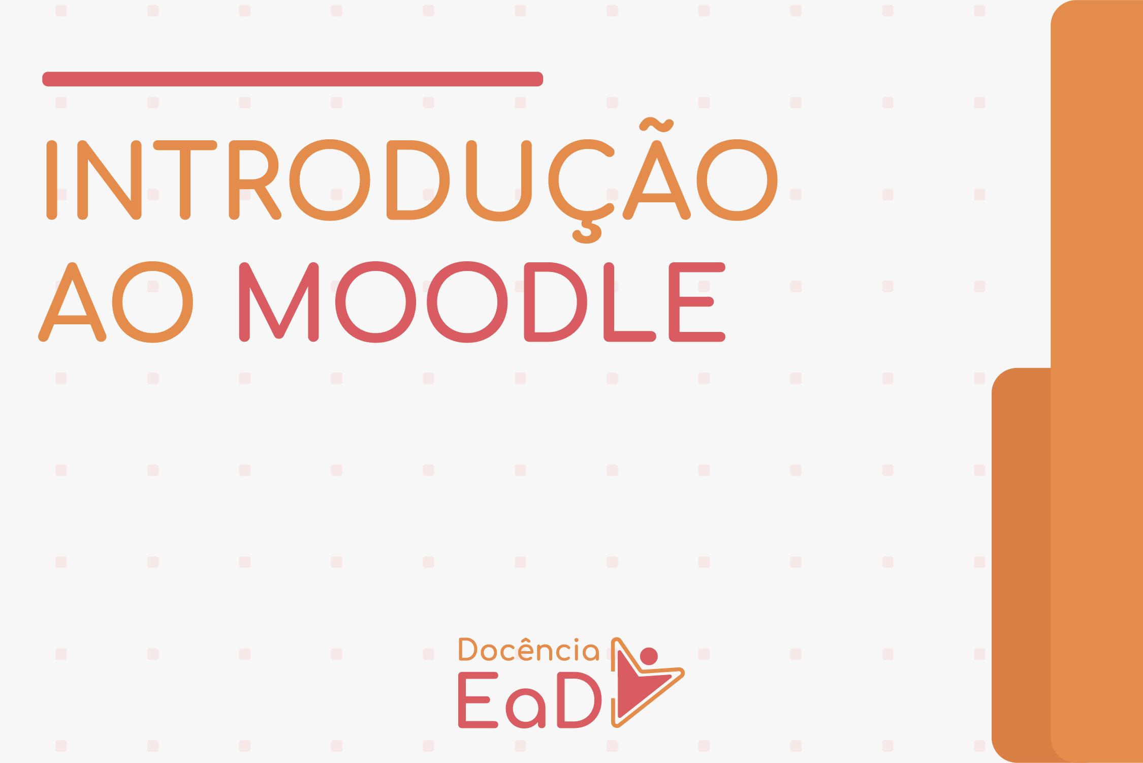 Docência em EaD: Introdução ao Moodle