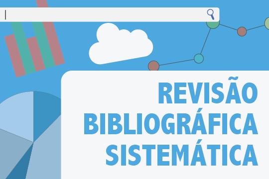 Revisão Bibliográfica Sistemática