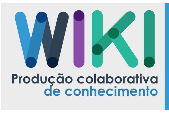 Wiki: produção colaborativa de conhecimento