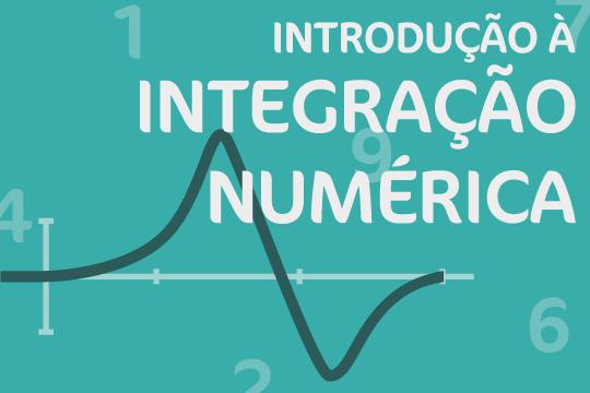 Introdução à Integração Numérica